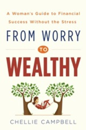 From Worry to Wealthy