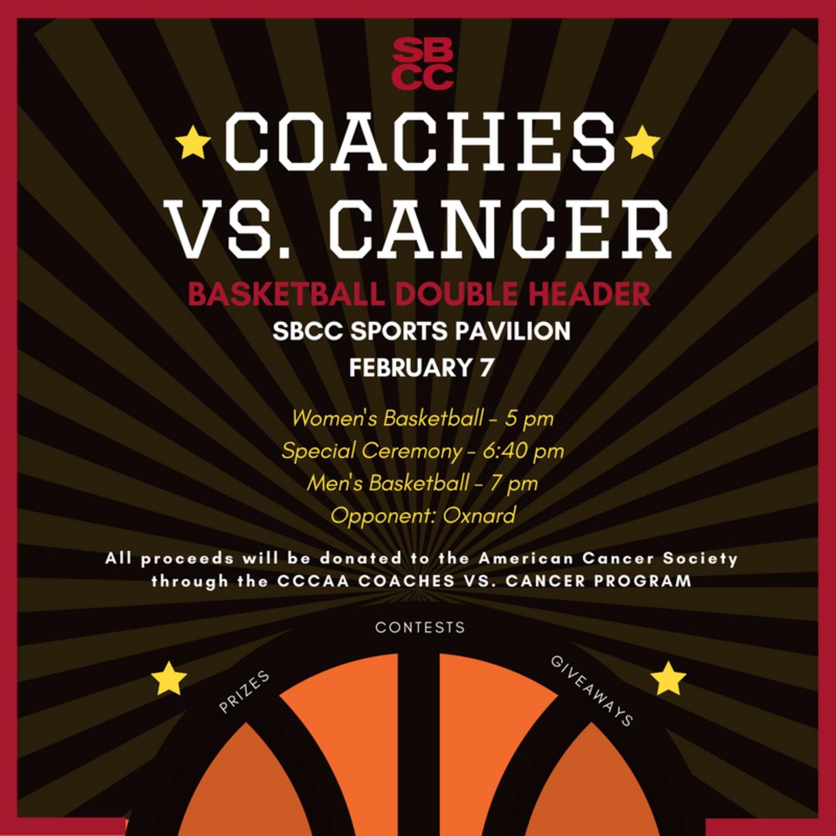 Feb. 7 — SBCC presents: Coaches vs. Cancer Basketball Fundraiser