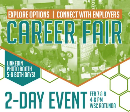 Career Fair, Feb. 7 and 8, 4–6 p.m., Rasmussen Rotunda