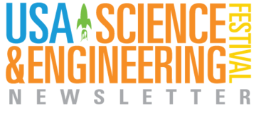 USA Science & Engineering Festival Newsletter