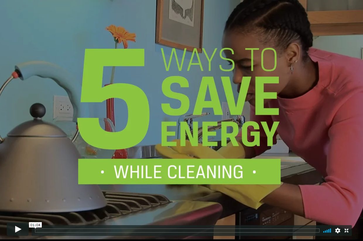 5 Ways to Save Energy While Cleaning