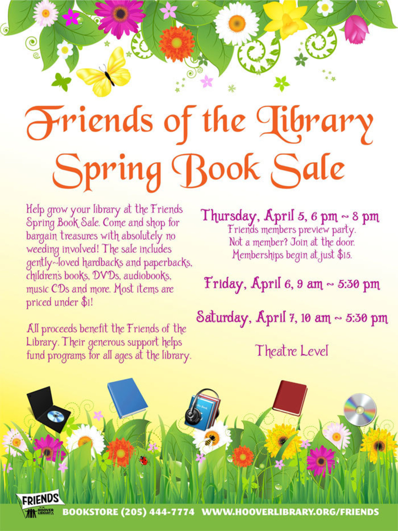 Friends of the Library Spring Book Sale  Thursday, April 5, 6 pm - 8 pm (Friends members preview party.);  Friday, April 6, 9 am - 5:30 pm; Saturday, April 7, 10 am - 5:30 pm