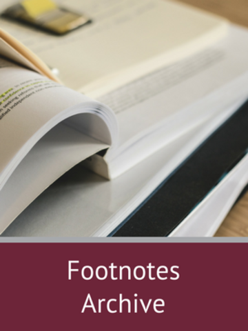 Read past editions of Footnotes