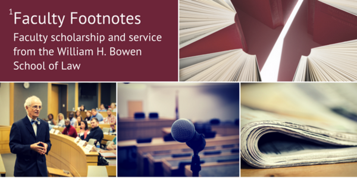 Faculty scholarship and services from the UA Little Rock William H. Bowen School of Law