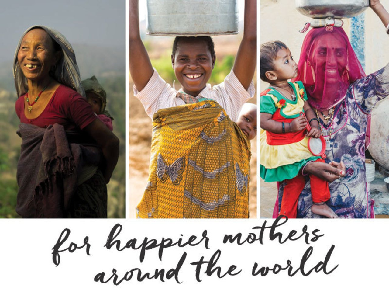 For happier mothers around the world