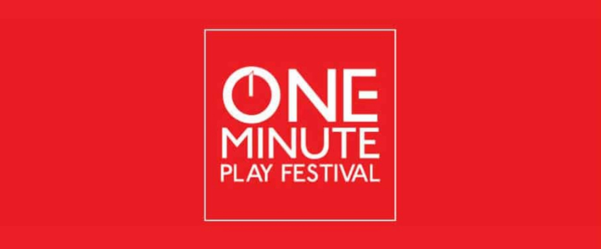 The 8th Annual One Minute Play Festival