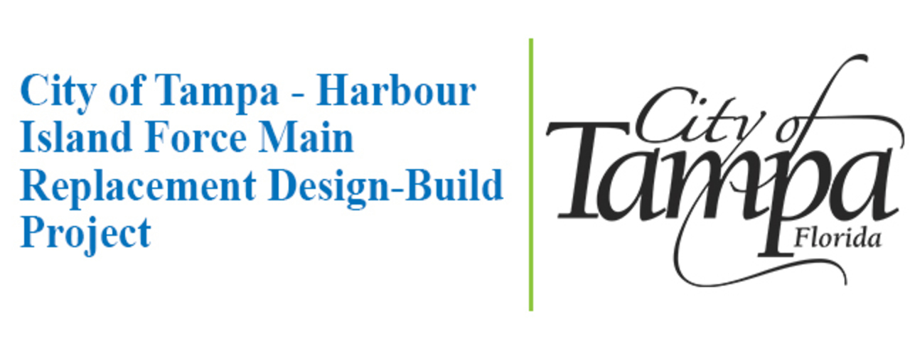 City of Tampa-Harbour Island Force Main Replacement Design-Build Project