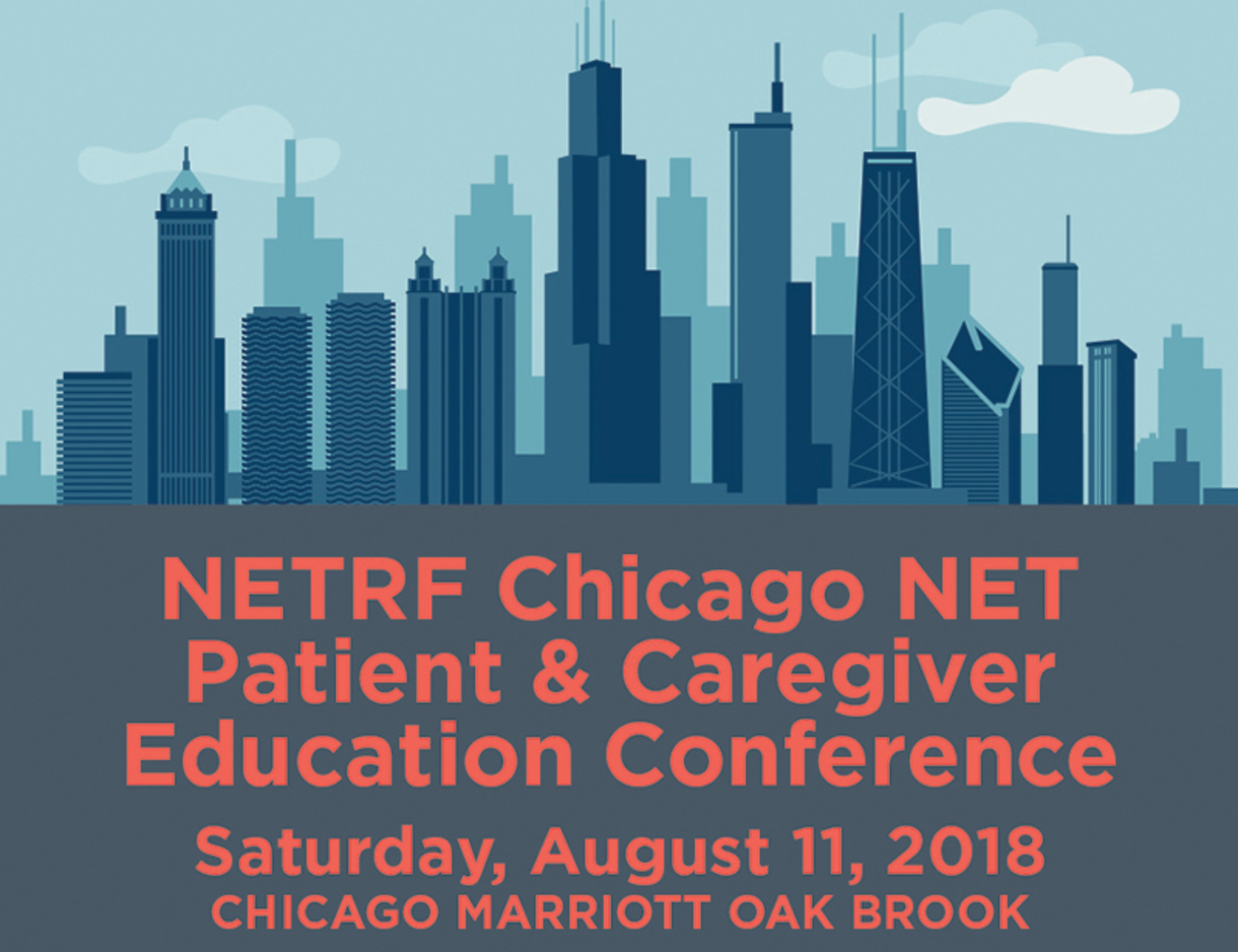 Neuroendocrine Patient and Caregiver Conference on August 11, 2018, Chicago, IL