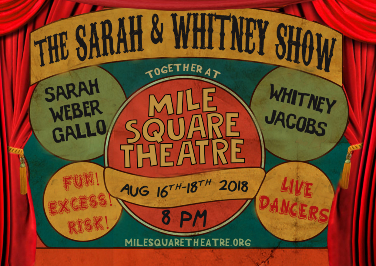The Sarah and Whitney Show! Fun! Excess! Risk! Live Dancing at MST!