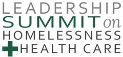 Leadership Summit on Homelessness & Health Care