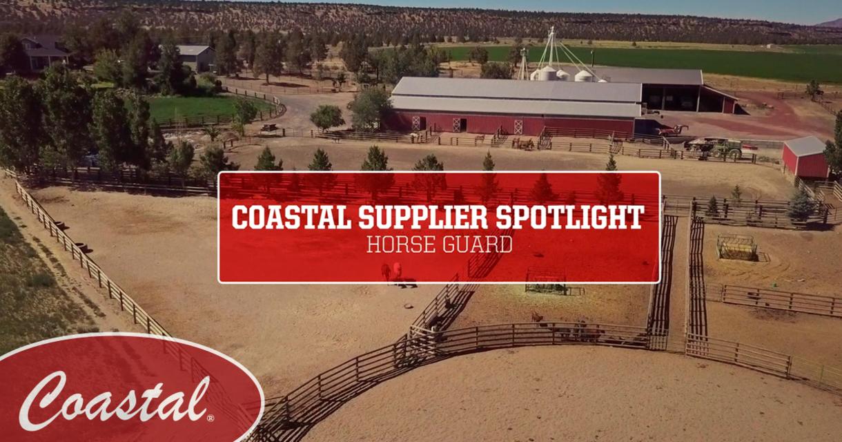 Coastal Supplier Spotlight: Horse Guard