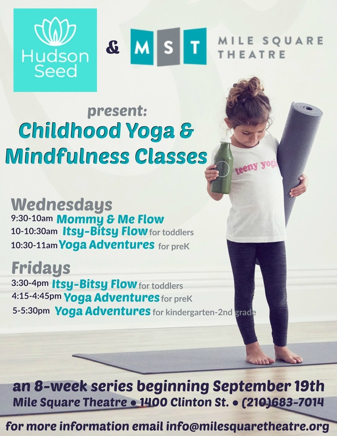 Hudson Seed and MST team up to offer childhood yoga and Mindfulness Classes!
