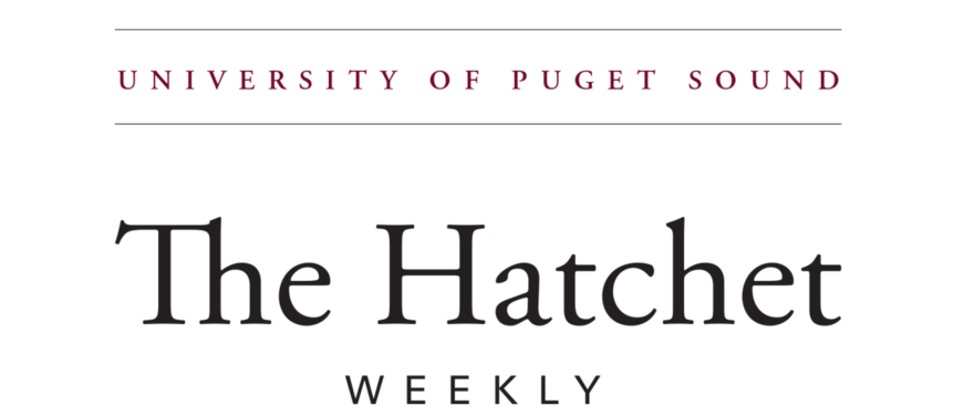 University of Puget Sound: The Hatchet Weekly