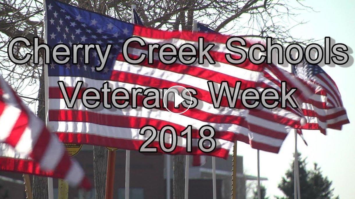 Cherry Creek Schools Veterans Week 2018 Video