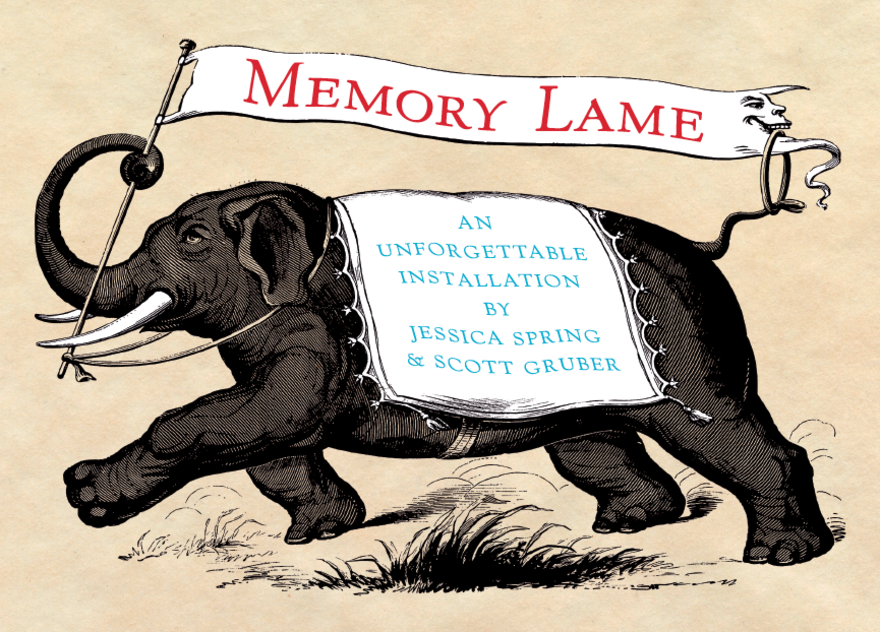 Memory Lame: An Unforgettable Installation by Jessica Spring and Scott Gruber