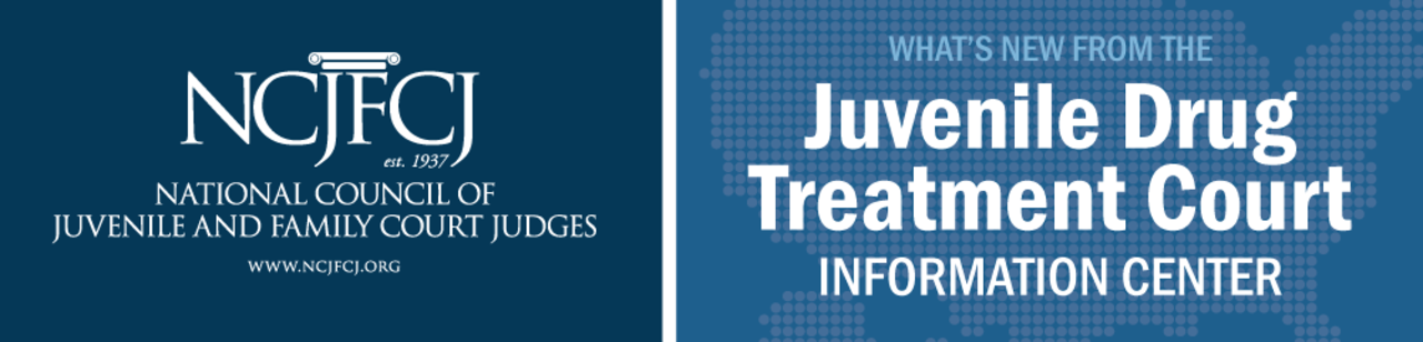Logos for National Council of Juvenile and Family Court Judges (NCJFCJ) and Juvenile Drug Treatment Court Information Center