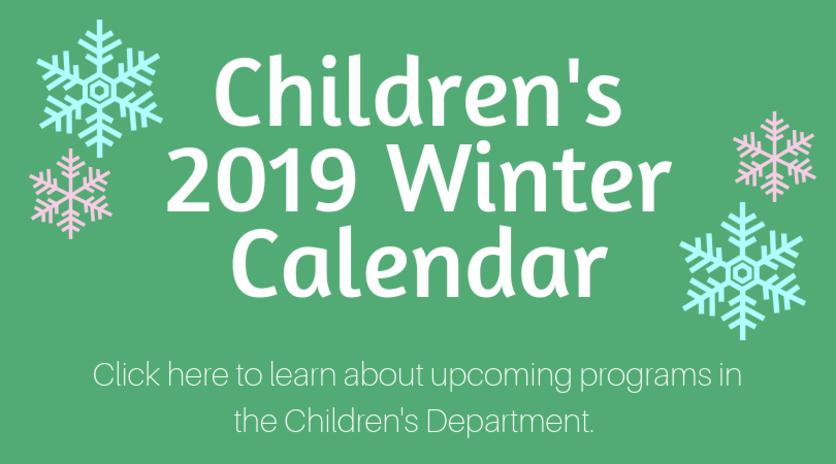 2019 Winter Children's Calendar
