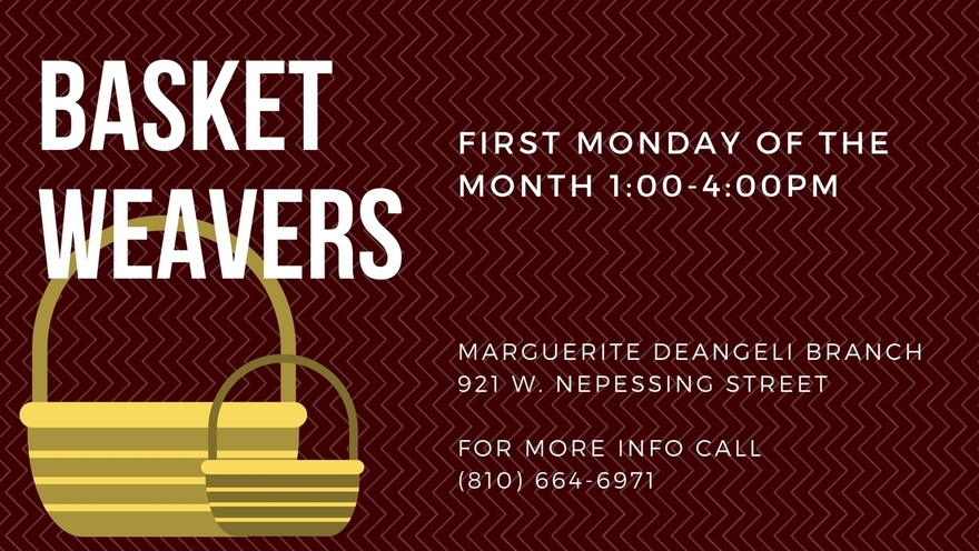 Basket Weavers Meet the first Monday of the month at