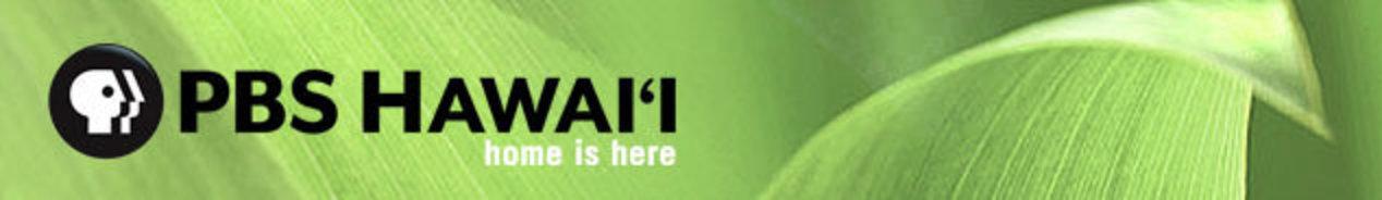 The PBS Hawaiʻi Newsletter: January 6 — January 12, 2019