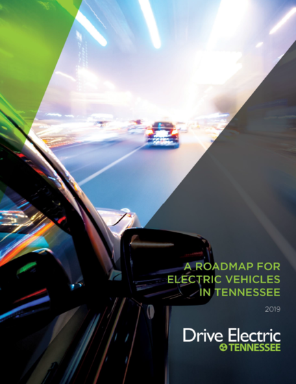 Drive Electric Tennessee Releases Statewide Electric Vehicle Roadmap