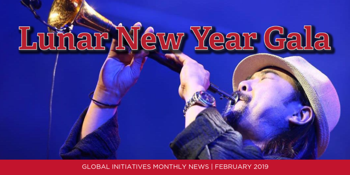Lunar New Year Gala; Global Initiatives Monthly News   February 2019; picture of man playing a musical instrument