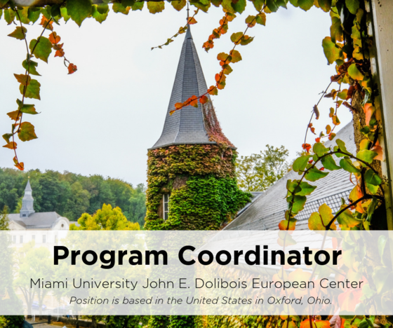 Program Coordinator; Miami University John E. Dolibois European Center. Position is based in the United States in Oxford, Ohio. The background image is of the MUDEC chateau in Luxembourg with beautiful green and yellow ivy leaves around it