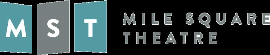 MST: Mile Square Theatre