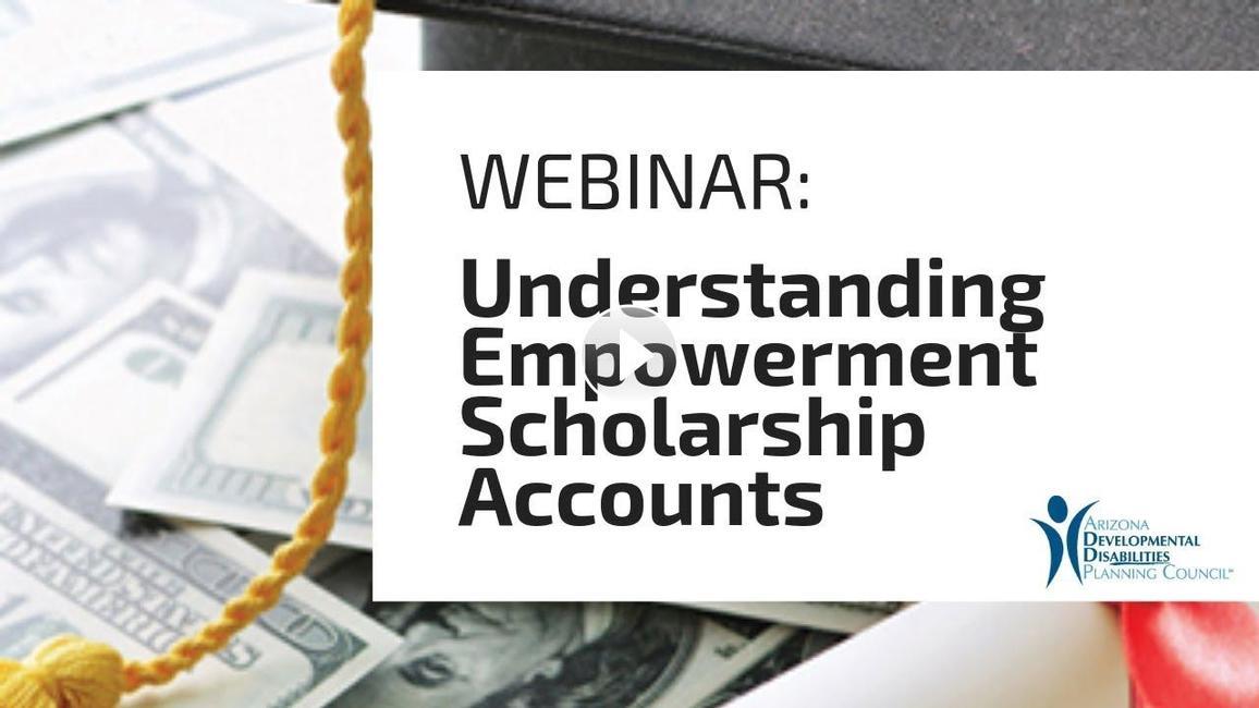 Webinar: Understanding Empowerment Scholarship Accounts
