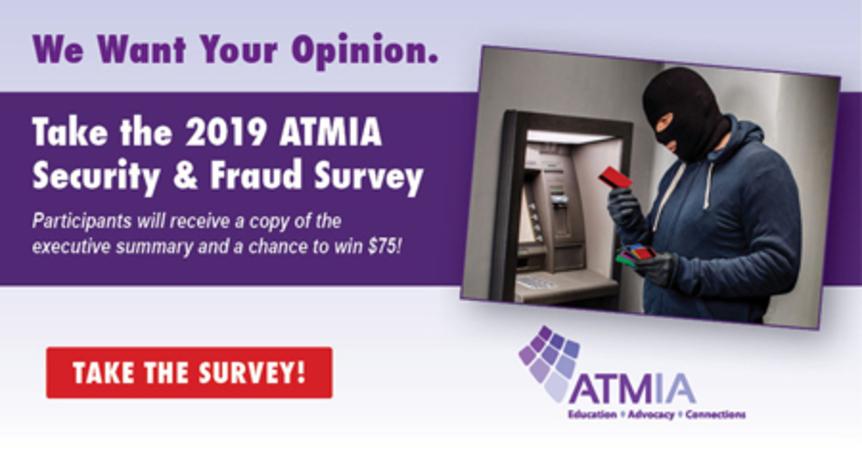 ATMIA's 2019 Security & Fraud Survey