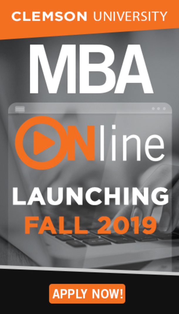 Clemson University MBA Online Launching Fall 2019. Click to Apply Now.