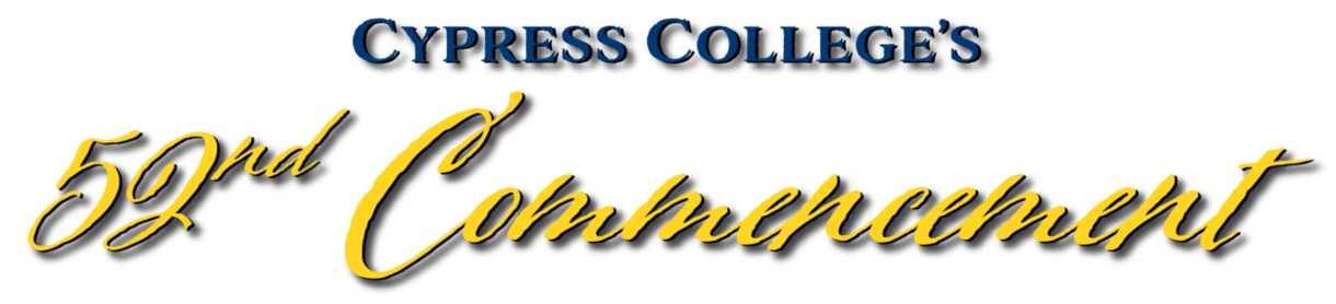 Cypress College's 52nd Commencement