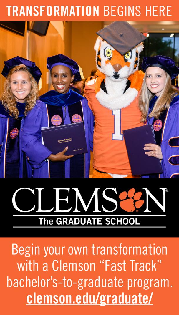 Transformation begins here. Clemson - The Graduate School. Begin your own transformation with a Clemson Fast Track bachelor's to graduate program. clemson.edu/graduate
