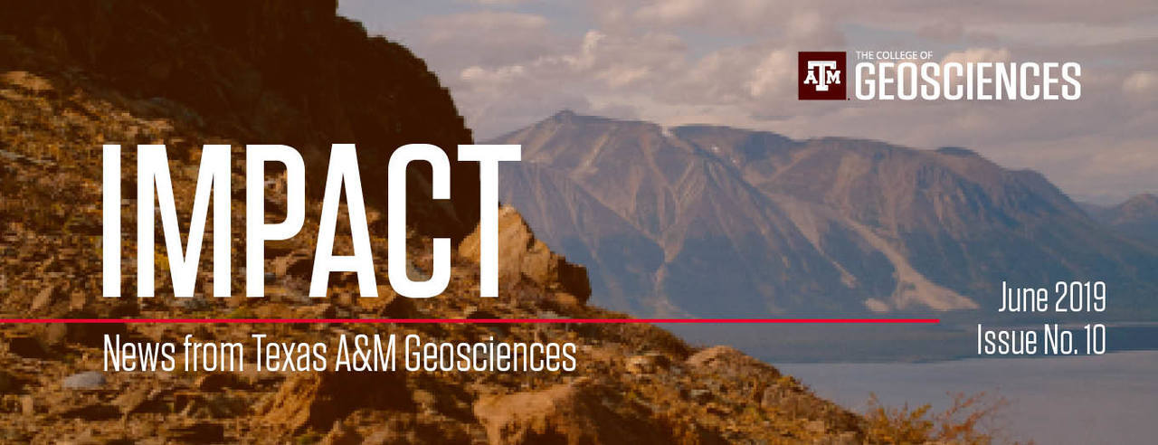 Impact Newsletter header image - by Texas A&M Geosciences