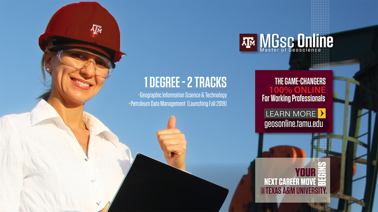 MGsc Online promotional image: Master of Geoscience. 1 Degree - 2 Tracks: Geographic Information Science & Technology, and Petroleum Data Management (Launching Fall 2019).