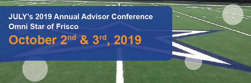 JULY's Annual Advisor Conference