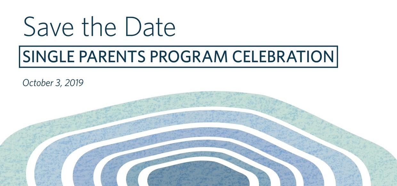 Save the Date: Single Parents Program Celebration