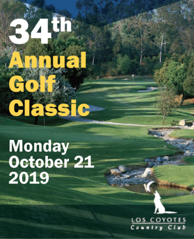 34th Annual Golf Classic Monday, October 21, 2019 at Los Coyotes Country Club