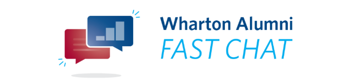Wharton Alumni Fast Chat