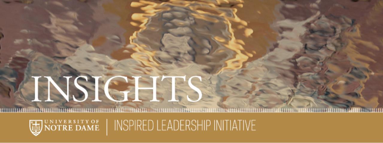 Insights   Inspired Leadership Initiative News