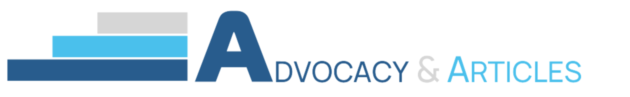Advocacy and Articles