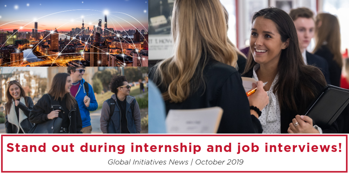 Stand out during internship and job interviews! Global Initiatives News / October 2019, Student interviewing, students walking, connections in a city