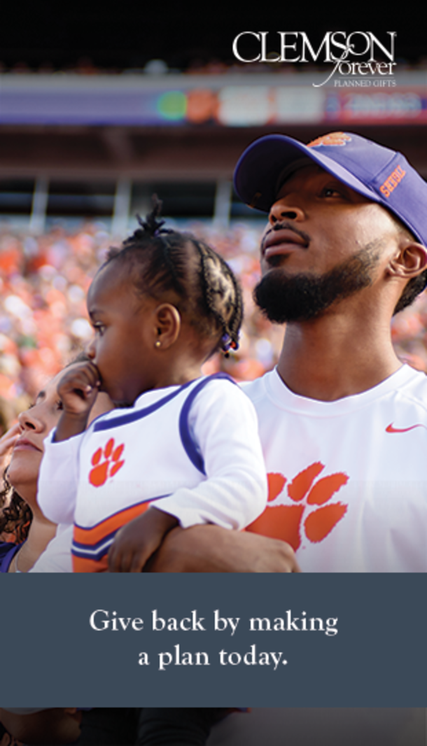 Clemson Forever. Give back by making a plan today.