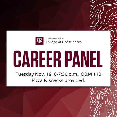 Geosciences Career Panel: Tuesday Nov. 19, 6-7:30 p.m., O&M 110. Pizza and Snacks provided.