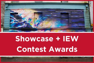 Showcae + IEW Contest Awards