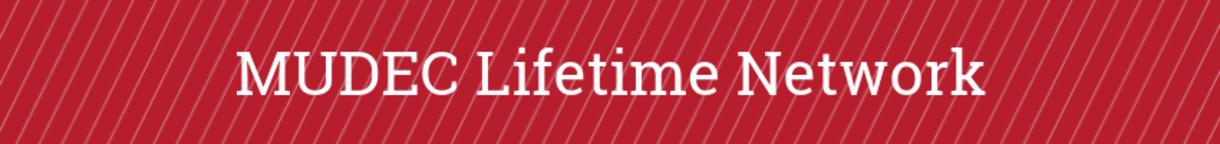 MUDEC Lifetime Network