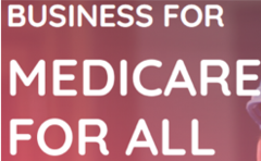 Business for Medicare for All