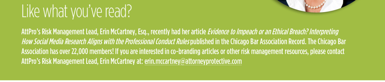 mailto:erin.mccartney@attorneyprotective.com?subject=I%27m%20interested%20in%20co-branding%20opportunities