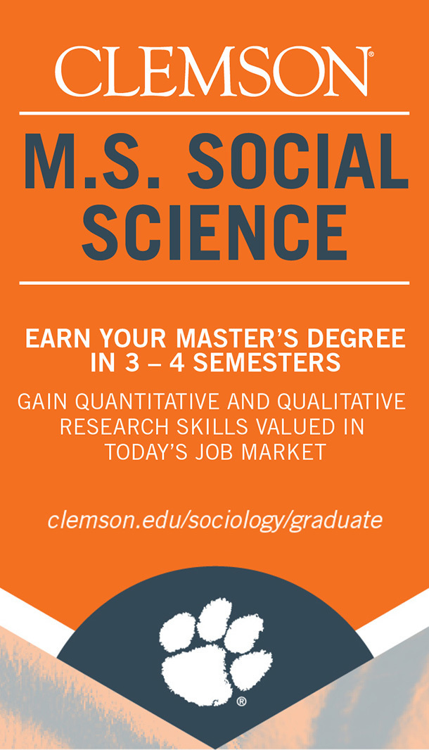 Clemson M.S. Social Science. Earn your Master's Degree in 3-4 semesters. Gain quantitative and qualitative research skills valued in today's job market. Clemson.edu/sociology/graduate