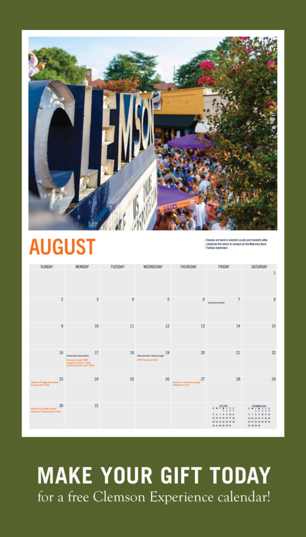 Make your gift today for a free Clemson Experience calendar.