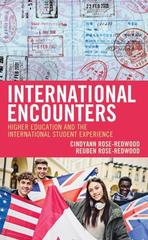 International Encounters Higher Education and the International Student Experience